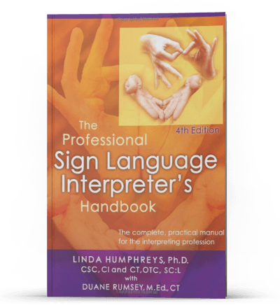 The Professional Sign Language Interpreter's Handbook